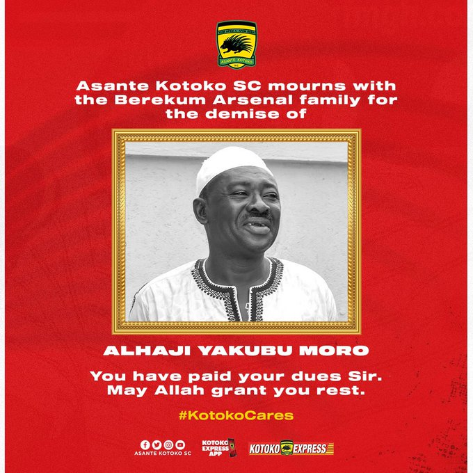 Kotoko saddened by Berekum Arsenal owner Alhaji Yakubu Moro's death
