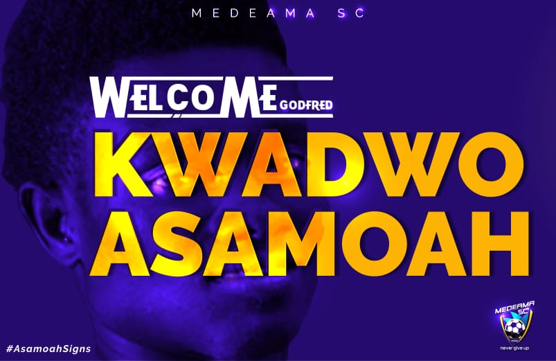 Medeama sign midfield maestro Kwadwo Asamoah on a two-year deal