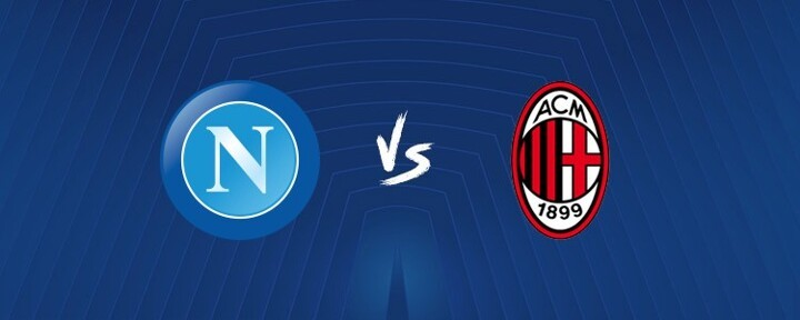 Napoli vs Milan LINE-UPS confirmed