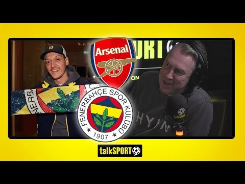 """""""HE MUST WIN THE TURKISH TITLE!"""" Andy Brassell reacts to Mesut Ozil's Arsenal to Fenerbahce switch"""