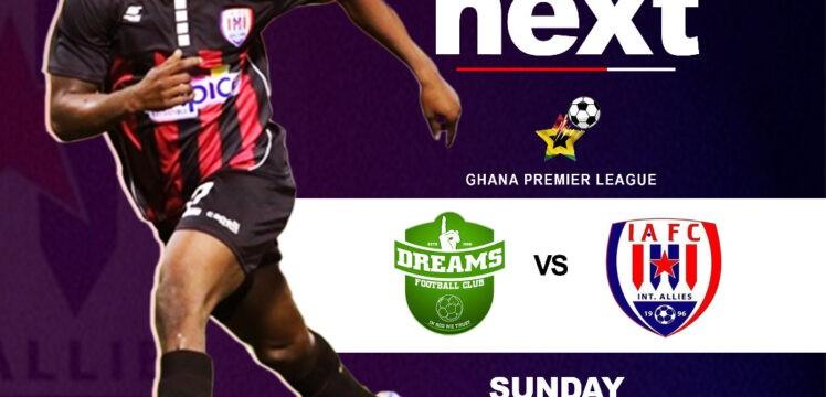 Match Preview – Dreams FC v Inter Allies – Dawu