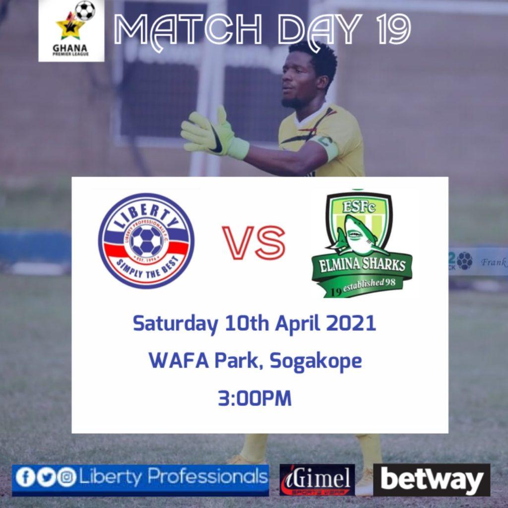 2020/21 Ghana Premier League: Week 19 Match Preview- Liberty Professionals vs Elmina Sharks