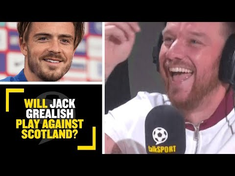 """WILL JACK GREALISH PLAY AGAINST SCOTLAND?"" Jamie O'Hara & Gabby Agbonlahor say Grealish is a MUST!!"