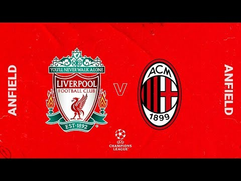 Matchday Live: Liverpool vs Milan   Champions League build up from Anfield