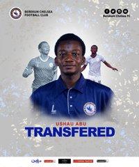 OFFICIAL: Berekum Chelsea announce Ushau Abu sale to Hearts of Oak